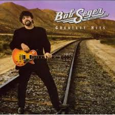bob seager greatest hits