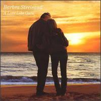 Barbra Streisand - A Love Like Ours