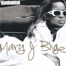 Mary J Blige - Share My World