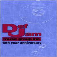 Various Artists - Def Jam Music Group Inc. - 10th Year Anniversary