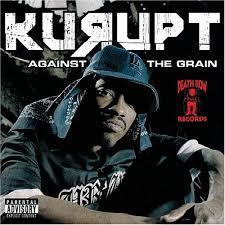 kurupt against the grain