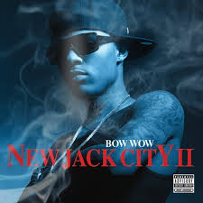 bow wow new jack city