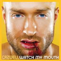 Cazwell - Watch My Mouth