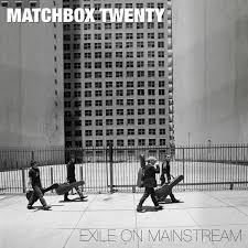 matchbox 20 exile on mainstream