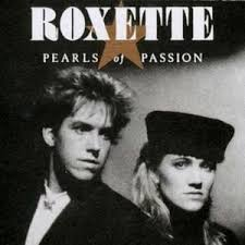 pearls of passion roxette