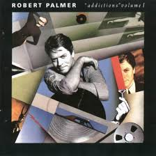 Robert Palmer - Addictions, Volume 2