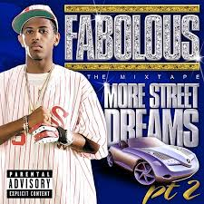 Fabolous - More Street Dreams Pt. 2  The Mixtape