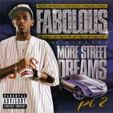 Fabolous - More Street Dreams 2: The Mixtape