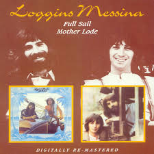 loggins and messina mother lode