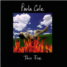 paula cole this fire