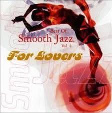 Various Artists - For Lovers: Best Of Smooth Jazz, Vol. 4