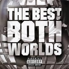 Jay-Z - The Best Of Both Worlds