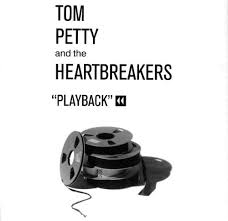 Tom Petty - Playback
