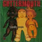 Guttermouth - Can't We All Just Get Along (At The Dinner Table)