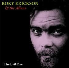 roky erickson the evil one