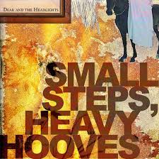 Dear And The Headlights - Small Steps, Heavy Hooves