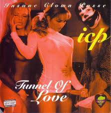 Insane Clown Posse - Tunnel Of Love
