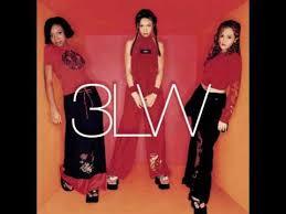 3LW (3 Little Women) - 'Til I Say So