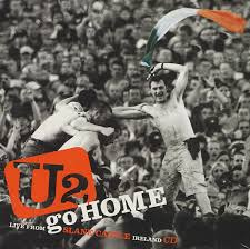 U2 - Go Home: Live From Slane Castle Ireland