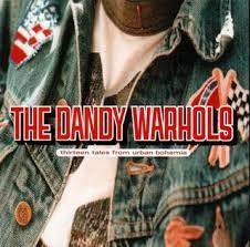 dandy warhols thirteen tales from urban bohemia