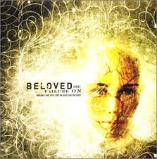 Beloved - Failure On My Lips