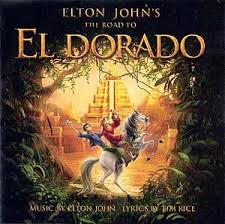 Elton John - The Road To El Dorado Soundtrack