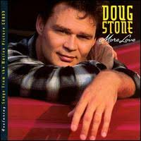 doug stone more love