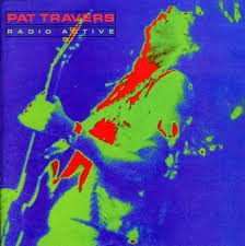 pat travers radioactive