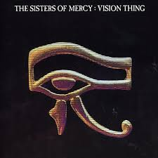 sisters of mercy vision thing