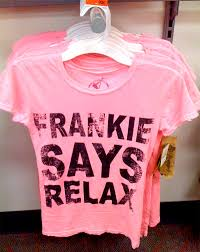 frankie says relax shirts
