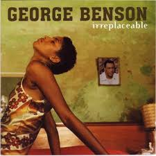 george benson irreplaceable