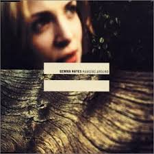 Gemma Hayes - Stop The Wheel