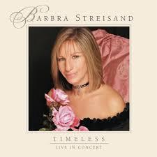 barbra streisand timeless live in concert