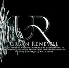 Various Artists - Urban Renewal - Featuring The Songs Of Phil Collins