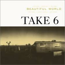 take 6 beautiful world