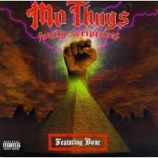 Mo' Thugs - Family Scriptures