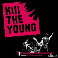 Kill The Young - Kill The Young