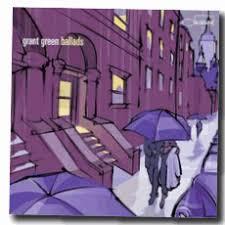grant green ballads