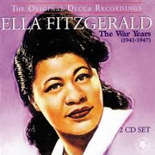 Ella Fitzgerald - War Years (1941-1947) (disc 1)