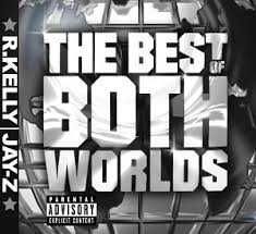 R. Kelly - The Best Of Both Worlds