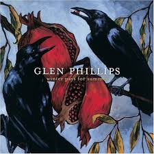 Glen Phillips - It Takes Time