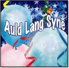 New Year Song: Auld Lang Syne