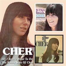 Cher - All I Really Want To Do/The Sonny Side Of Cher