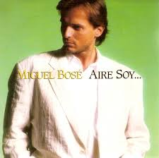 Miguel Bose - Aire Soy