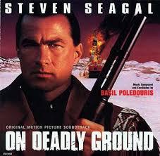 on deadly ground movie