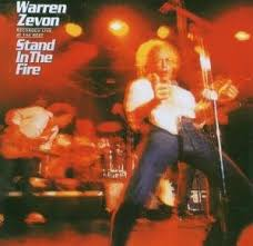 Warren Zevon - Stand In The Fire