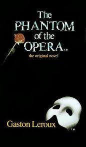 the phantom of the opera leroux
