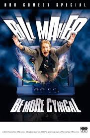 bill maher be more cynical