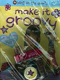 make it groovy