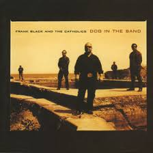 Frank Black - Dog In The Sand